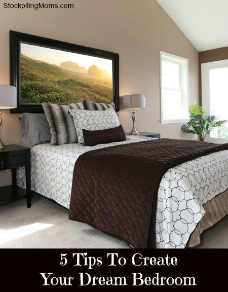 Best 5 Tips To Create Your Dream Bedroom With Pictures