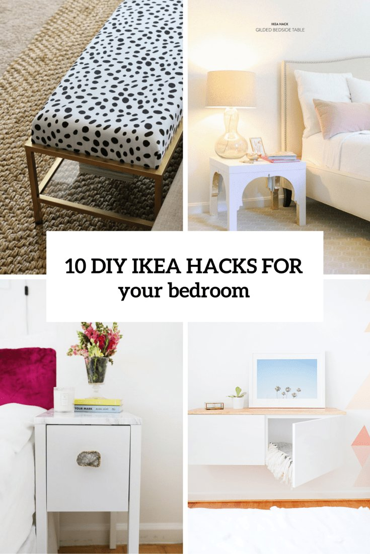 Best 10 Awesome And Practical Diy Ikea Hacks For Your Bedroom With Pictures