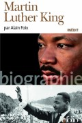 Couverture du livre Martin Luther King, d'Alain Foix