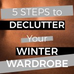 How to Declutter Your Winter Wardrobe