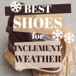 The Best Shoes for Rainy and Snowy Weather