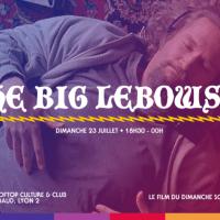 Dimanche 23 juillet 2017, The Big Lebowski  au Sucre
