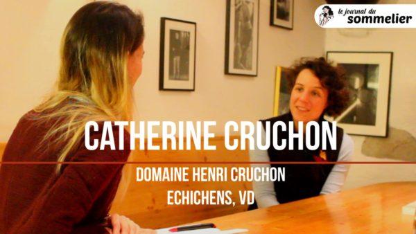 Catherine Cruchon – Domaine Henri Cruchon, Echichens (Vaud)
