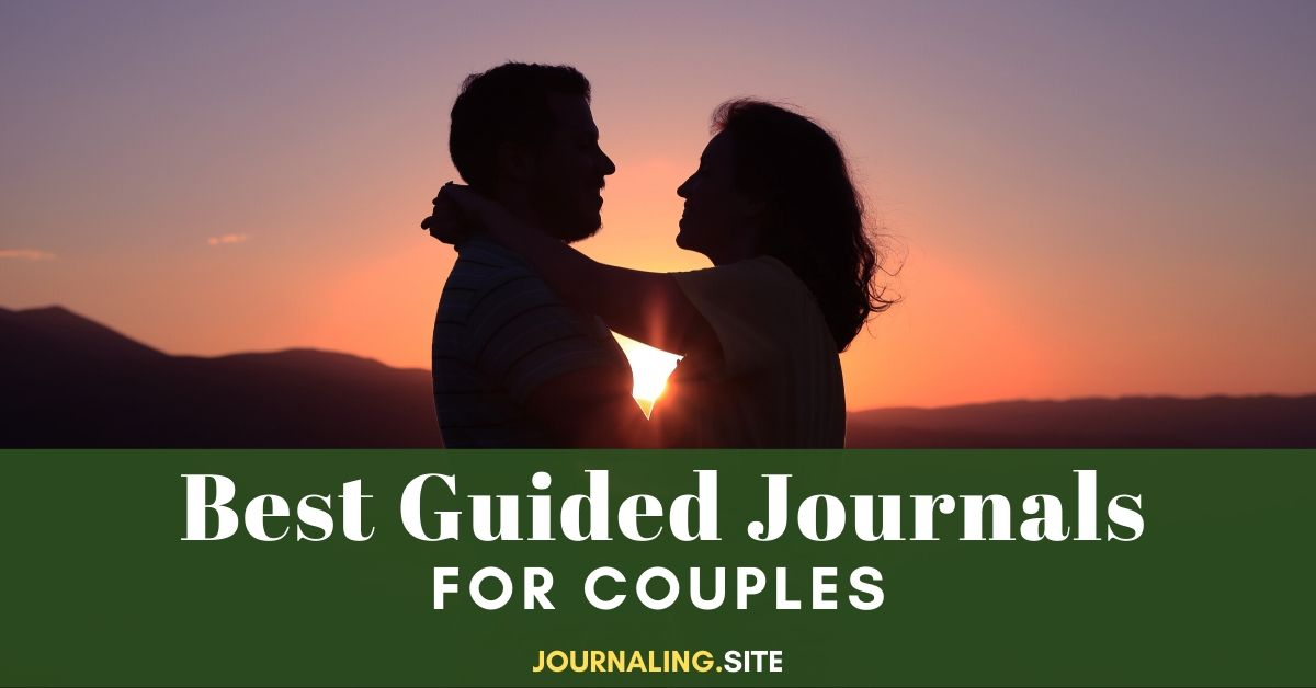 The Best Guided Journals For Couples