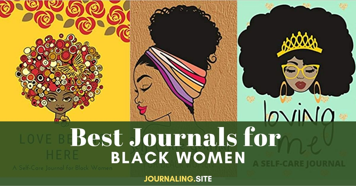 5 Best Journals For Black Women