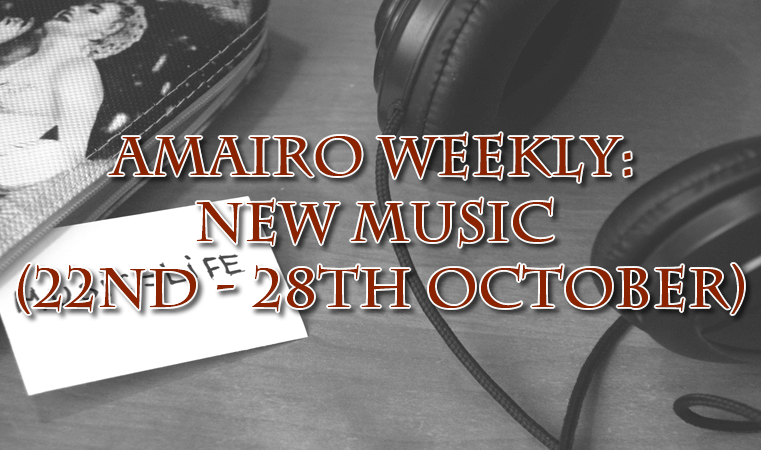 [Music] New music (22nd – 28th October)