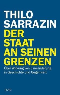Buch Thilo Sarrazin - Der Staat an seinen Grenzen