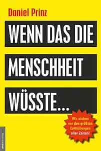 Daniel Prinz - Wenn das die Menschheit wüsste... - Kopp Verlag - 33,00 Euro