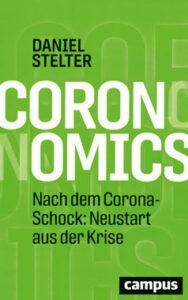 Daniel Stelter - Coronomics - Kopp Verlag - 18,95 Euro