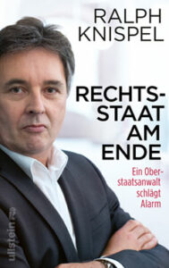 Buch ok - Ralph Knispel - Rechtsstaat am Ende - Ein Oberstaatsanwalt schlägt Alarm - Kopp Verlag - 22,99 Euro