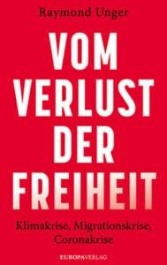 Raymond Unger - Vom Verlust der Freiheit - Unterstützen Sie jouwatch und erwerben das Buch über den Kopp Verlag 24,00 Euro