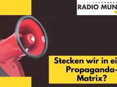Stecken wir in der Propaganda-Matrix?; Bild: Startbild Youtube Radio München