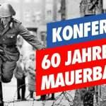 60 Jahre Mauerbau – Die geteilte Stadt; Bild: Startbild Youtubevideo AfD Berlin