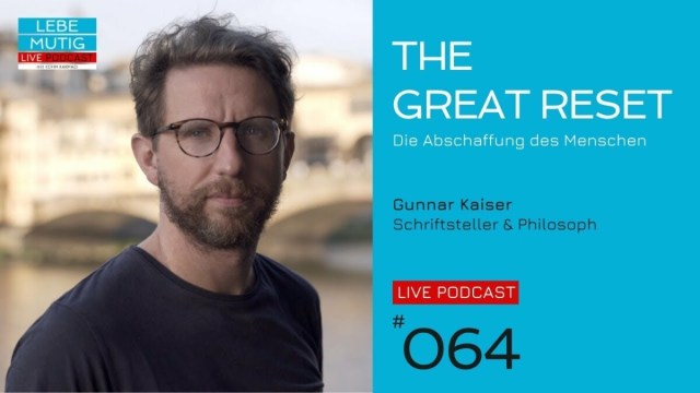 THE GREAT RESET - Die Abschaffung des Menschen   Gunnar Kaiser; Bild: Startbild Youtubevideo