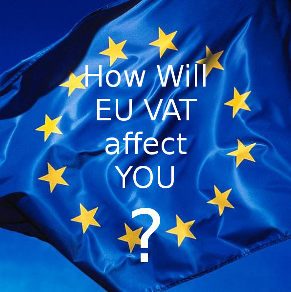 How will EU VAT affect you?