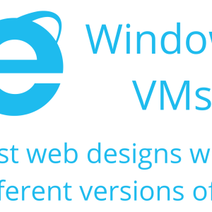 Test IE Compatibility with Free Microsoft Windows Virtual Machines