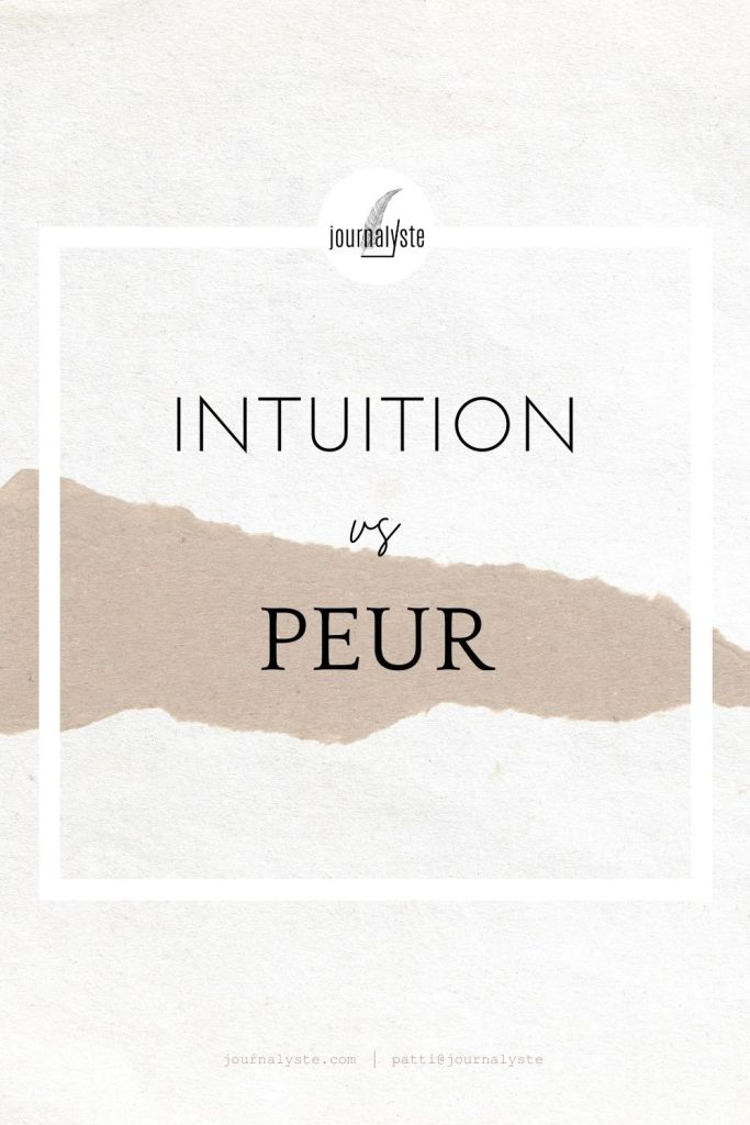 Intuition vs peur
