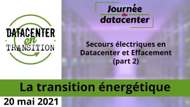 Secours électriques en Datacenter et Effacement (part 2)