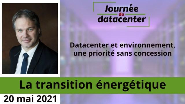Datacenter et environnement, une priorité sans concession