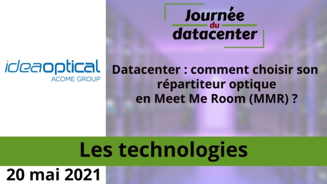 Datacenter: comment choisir son répartiteur optique en Meet Me Room (MMR)?