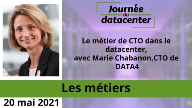 Le métier de CTO dans le datacenter, avec Marie Chabanon, CTO de DATA4