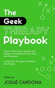 The Geek Therapy Playbook