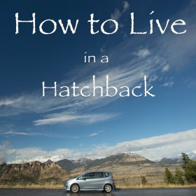 how-to-live-in-a-hatchback