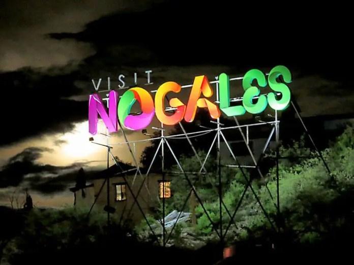 Sign saying 'Visit Nogales'