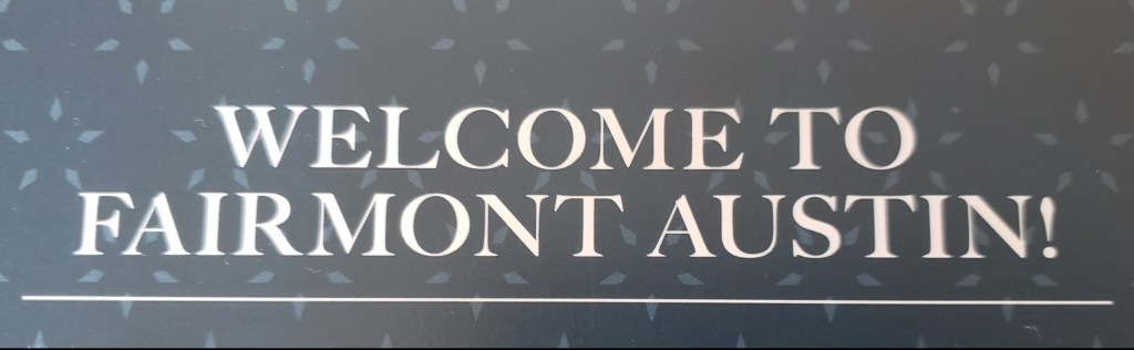 Welcome message from Fairmont Austin