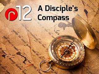 r12: A Disciple's Compass