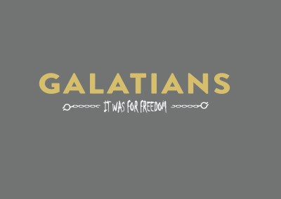 It Was For Freedom (GALATIANS)