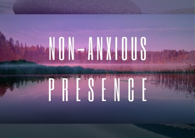 Non-Anxious Presence