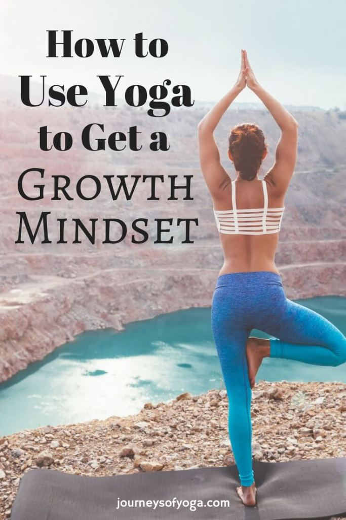 Growth vs fixed mindset is a hot topic right now. But, what does it mean? How can you get a growth mindset with yoga? This article explains it all.