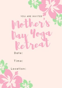Mother's Day DIY Yoga Retreat Invite