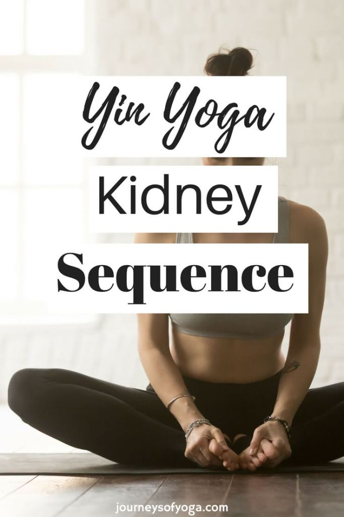 This Yin Yoga Kidney sequence will take you about 40 minutes. It will work to unblock the kidney meridian and nourish the kidneys.