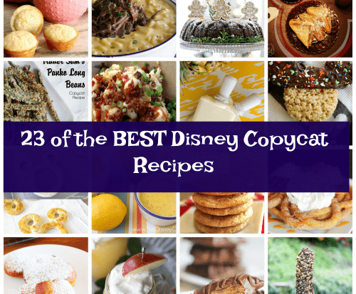Disney Copycat Recipes: Enjoy Your Favorites at Home