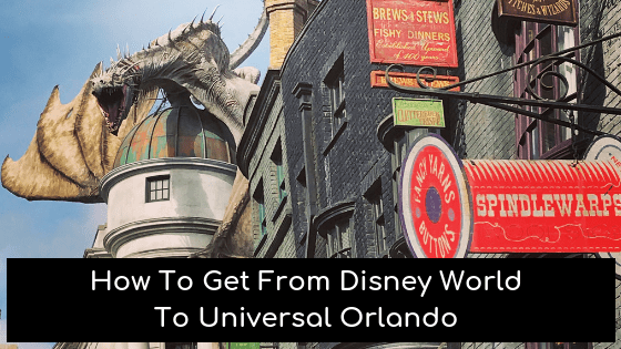 How To Get From Walt Disney World to Universal Orlando