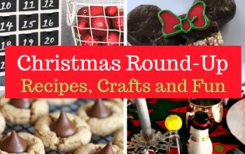 Christmas Recipes, Crafts and Family Fun Round-Up