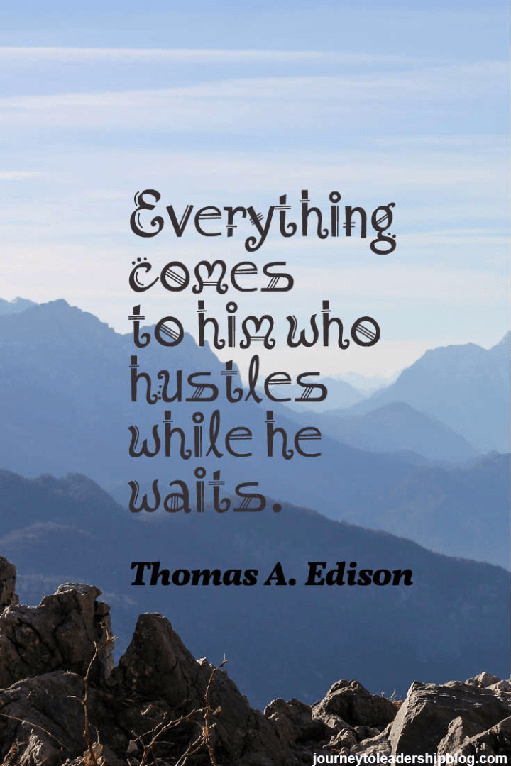 Quote Of The Week #25 Everything comes to him who hustles while he waits thomas edison #quotes #quote #inspiration #motivation