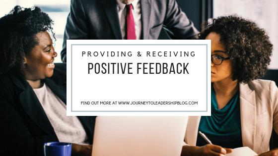 Providing & Receiving Positive Feedback