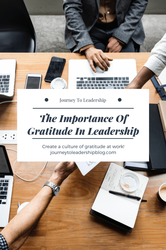 The Importance Of Gratitude In Leadership
