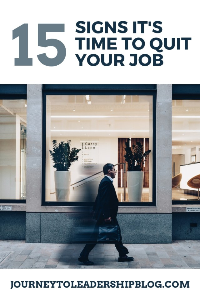 15 Signs It's Time To Quit Your Job