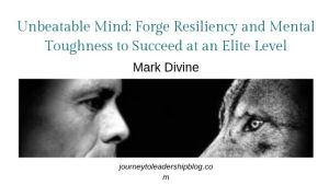 Unbeatable Mind: Forge Resiliency and Mental Toughness to Succeed at an Elite Level By Mark Divine #books #bookreview