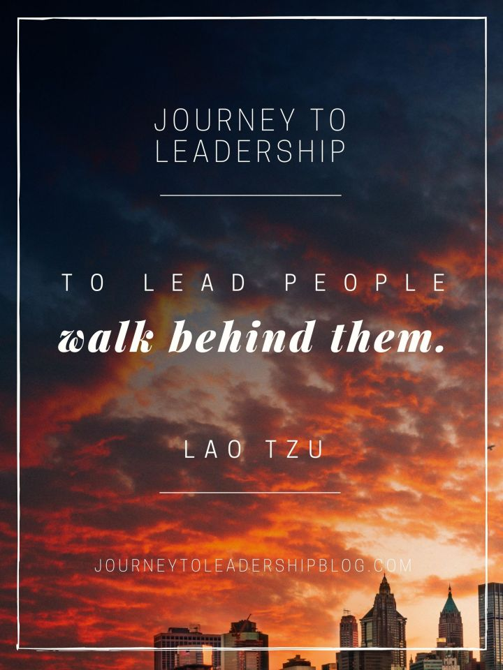 Quote Of The Week #92 To lead people, walk behind them. - Lao Tzu #quote #quotes #leader #leadership #skills #inspiration #work #career