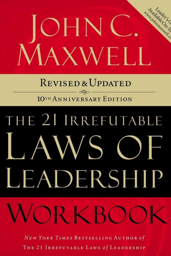 The 21 Irrefutable Laws of Leadership: Follow Them and People Will Follow By John C. Maxwell #books #bookreviews #leadership #leadershipskills #leadershipbooks #selfimprovement #selfawareness