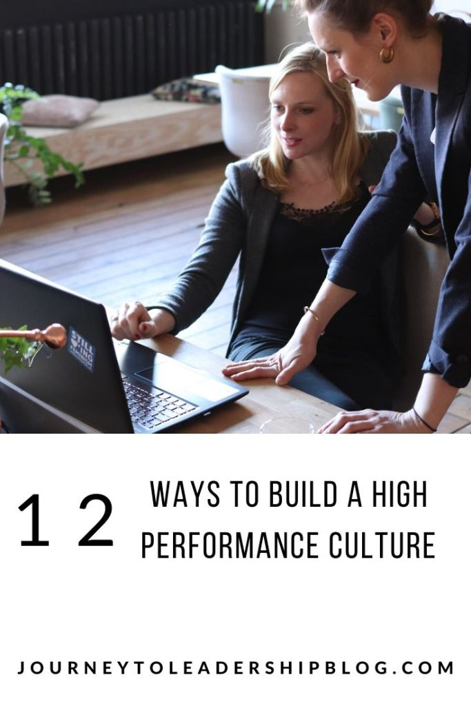 12 Ways To Build A High Performance Culture #culture #performance #leadership