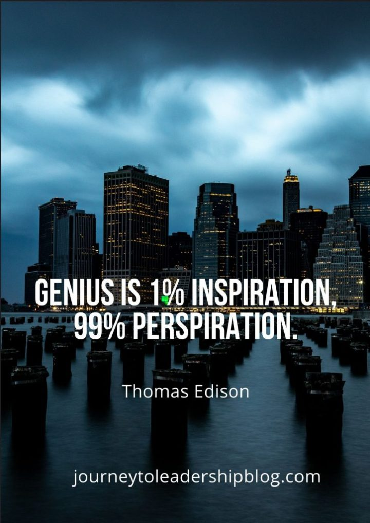 Quote Of The Week #124 Genius is 1% inspiration, 99% perspiration. — Thomas Edison #quote #quotestoliveby #inspirationalquotes #motivationalquotes #inspiration #motivation