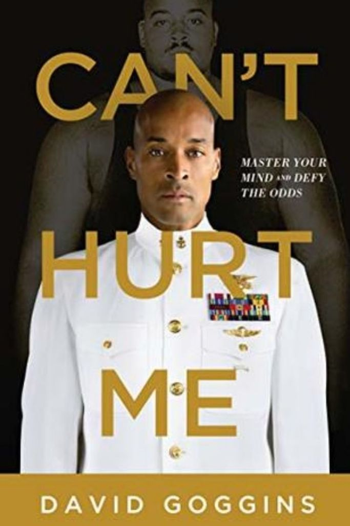Can't Hurt Me: Master Your Mind and Defy the Odds By David Goggins #books #bookreviews #leadership #leadershipdevelopment #characterdevelopment #selfimprovement #badhand #canthurtme #accountabilitymirror #discomfortzone #pathofmostresistance #impossibletask #takingsouls #armoredmind #cookiejar https://journeytoleadershipblog.com