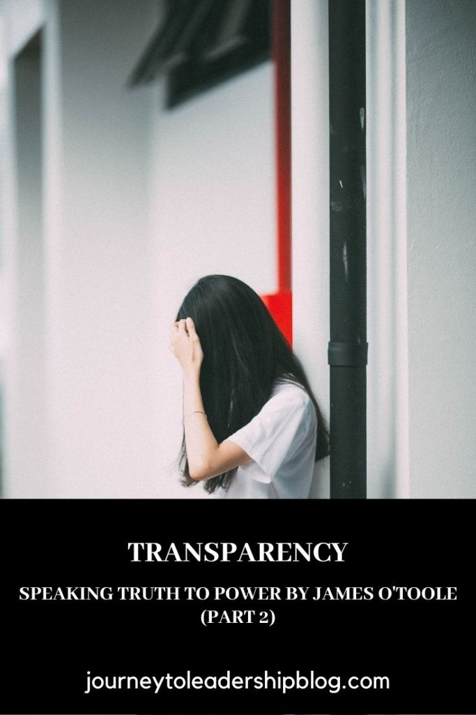 Transparency: How Leaders Create a Culture of Candor by Bennis, Goleman, O'Toole and Biederman (Part 2) #book #books #bookreviews #transparency #candor #companyculture https://journeytoleadershipblog.com