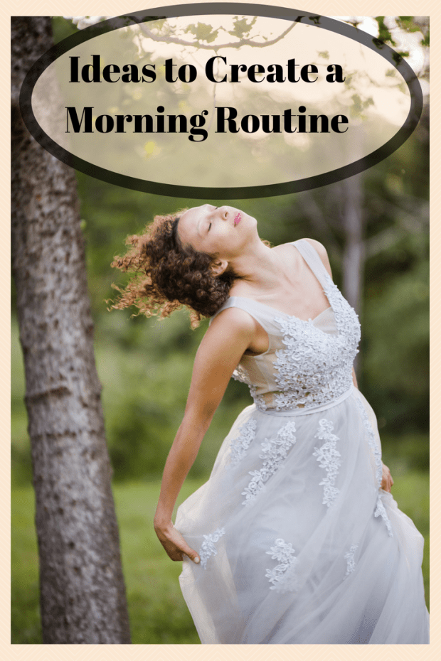 Ideas to Create a Morning Routine